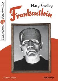 Frankenstein : extraits choisis