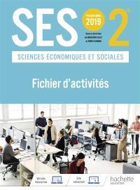 SES, sciences économiques et sociales, 2de : programme 2019 : fichier d'activités