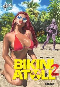 Bikini atoll. Volume 2.2