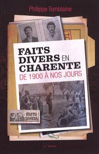 Faits divers en Charente de 1900 à nos jours
