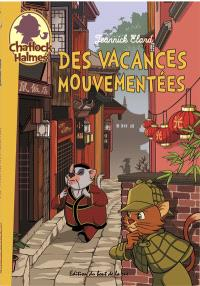 Chatlock Halmes. Volume 4, Des vacances mouvementées