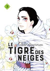 Le tigre des neiges. Volume 3