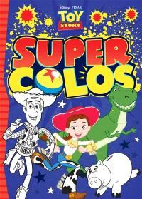 Toy story : super colos