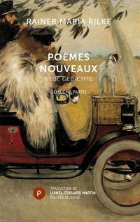 Poèmes nouveaux = Neue Gedichte. Volume 2