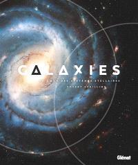Galaxies : au coeur des systèmes stellaires