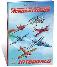 Patrouilles aériennes acrobatiques : intégrale