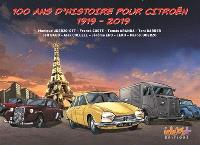 100 ans d'histoire pour Citroën : 1919-2019