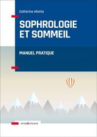 Sophrologie et sommeil : manuel pratique