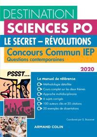 Le secret, révolutions : concours commun IEP, questions contemporaines 2020