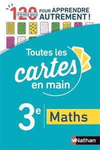 Toutes les cartes en main, maths 3e