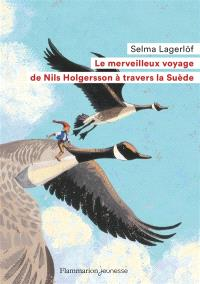 Le merveilleux voyage de Nils Holgersson à travers la Suède