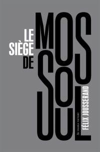 Le siège de Mossoul
