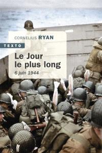 Le jour le plus long : 6 juin 1944