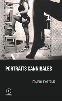 Portraits cannibales