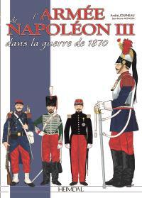 """L'armée française de la guerre franco-prussienne : 1870-1871, des cent-gardes aux """"moblots"""""""