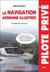 La navigation aérienne illustrée : au-delà du vol local