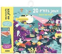 20 p'tits jeux sous les mers