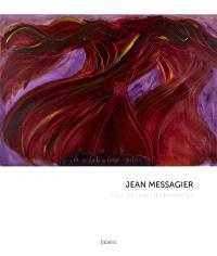 Jean Messagier : all the sexes of spring