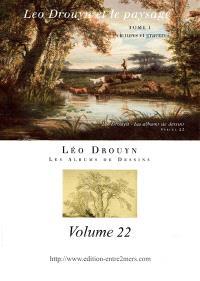 Léo Drouyn, les albums de dessins. Volume 22, Léo Drouyn et le paysage : peintures et gravures