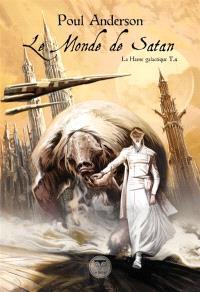 La hanse galactique. Volume 4, Le monde de Satan