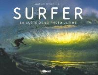 Surfer : en quête de la photo ultime