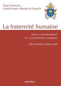 La fraternité humaine pour la paix mondiale et la coexistence commune : déclaration d'Abou Dabi