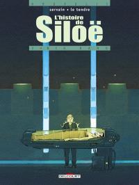 L'histoire de Siloë. Volume 3, Big bang