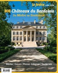 Festin (Le), hors série, 101 châteaux du Bordelais : du Médoc au Sauternais