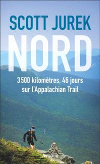 Nord : 3.500 km, 46 jours sur l'Appalachian trail