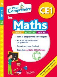 Pour comprendre les maths CE1, 7-8 ans : calcul, géométrie, mesures : nouveaux programmes