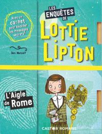 Les enquêtes de Lottie Lipton, L'aigle de Rome