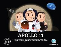 Apollo 11 : les premiers pas de l'homme sur la lune