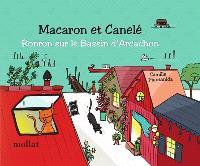 Macaron et Canelé : ronron sur le bassin d'Arcachon