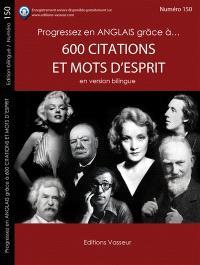 Progressez en anglais grâce à... 600 citations et mots d'esprit : en version bilingue