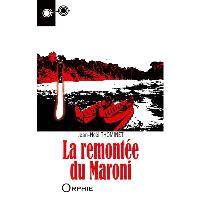 La remontée du Maroni