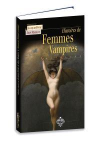 Nouvelles histoires de femmes vampires