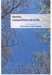 Vanités, compositions de la fin