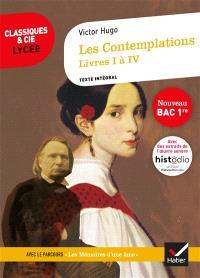 Les contemplations (1856) : livres I à IV : texte intégral suivi d'un dossier nouveau bac