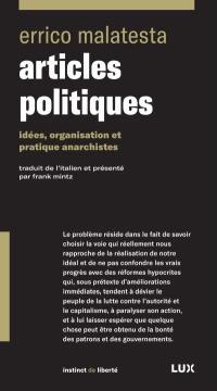 Articles politiques  : idées, organisation et pratique anarchistes