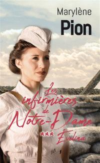 Les infirmières de Notre-Dame. Volume 3, Evelina