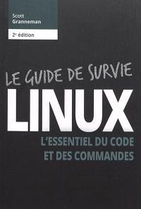 Linux : l'essentiel du code et des commandes