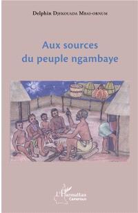 Aux sources du peuple ngambaye