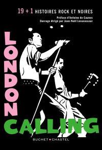London calling : 19 (+1) nouvelles rock et noires