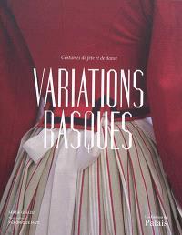 Variations basques : costumes de fête et de danse