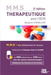 Thérapeutique pour l'iECN : MMS, mes médicaments de secours