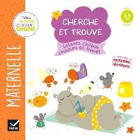 Lettres, chiffres, couleurs et formes : maternelle petite section, 3-4 ans : cherche et trouve