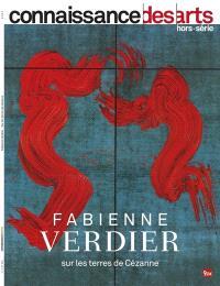 Fabienne Verdier : sur les terres de Cézanne