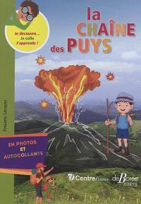 La chaîne des Puys : en photos et autocollants