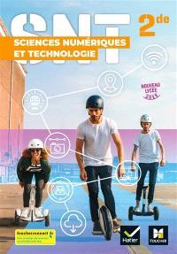 Sciences numériques et technologie 2de : manuel de l'élève : nouveau lycée 2019