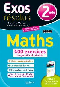 Maths, 2de : 400 exercices progressifs et minutés : nouveau programme